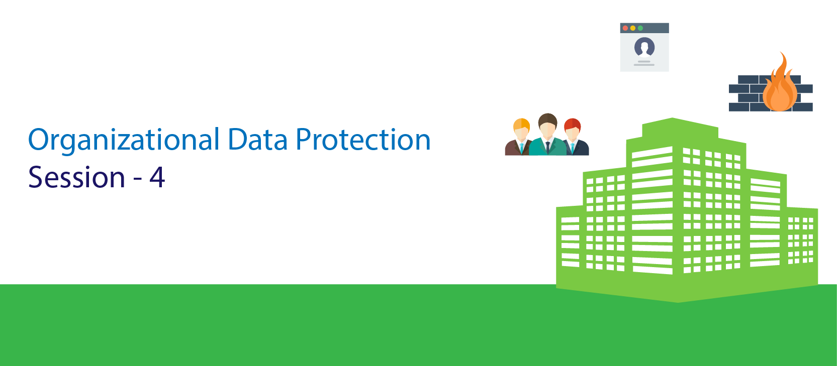 Protecting-the-Organization-Data-from-Cyber-Attacks-(Session---4)