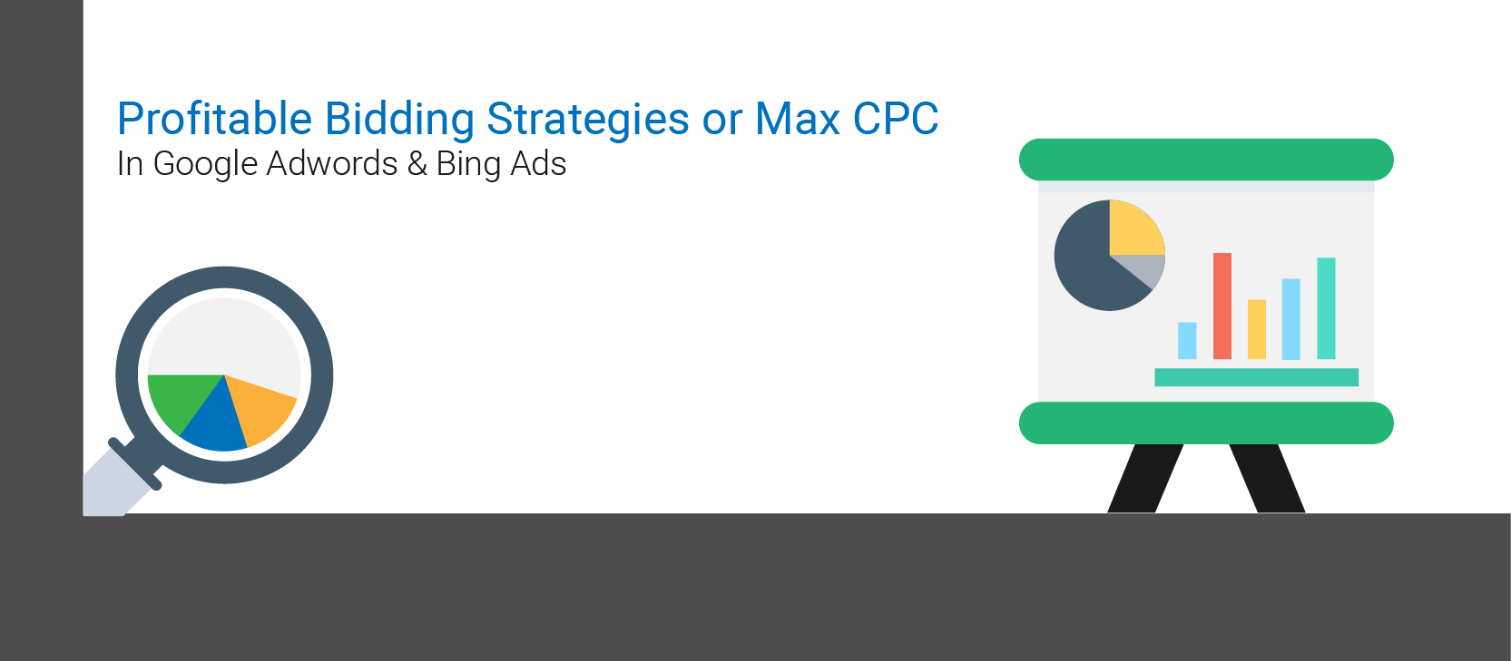 Profitable-bidding-strategies-or-max-CPC-for-keyword-in-PPC-(AdWords-&-Bing-Ads).
